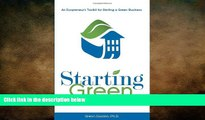 READ book  Starting Green: An Ecopreneur s Toolkit for Starting a Green Business from Business