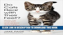 [PDF] Do Cats Hear with Their Feet?: Where Cats Come From, What We Know About Them, and What They