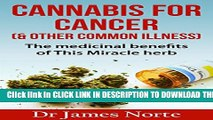 [PDF] Cannabis: Cancer - Medical Marijuana - Cannabis For Cancer   Other Illnesses. Uses For The