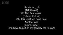 DJ Khaled Ft Jay Z & Future I Got The Keys Lyrics on screen