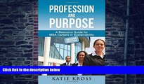 READ FREE FULL  Profession and Purpose: A Resource Guide for MBA Careers in Sustainability  READ