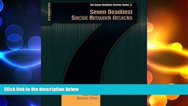 FREE PDF  Seven Deadliest Social Network Attacks (Seven Deadliest Attacks) READ ONLINE