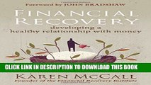 [Download] Financial Recovery: Developing a Healthy Relationship with Money Hardcover Free