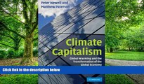 Full [PDF] Downlaod  Climate Capitalism: Global Warming and the Transformation of the Global
