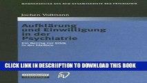 [PDF] Aufklärung und Einwilligung in der Psychiatrie: Ein Beitrag zur Ethik in der Medizin