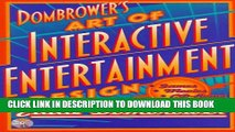 Collection Book Dombrower s Art of Interactive Entertainment Design