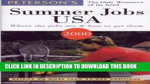 Collection Book Peterson s Summer Jobs USA: Where the Jobs Are   How to Get Them (Summer Jobs in