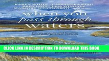 [PDF] When You Pass Through Waters: Words of Hope and Healing from Your Favorite Authors Full Online