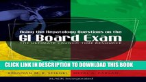 New Book Acing the Hepatology Questions on the GI Board Exam: The Ultimate Crunch-Time Resource