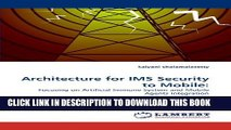 New Book Architecture for IMS Security to Mobile:: Focusing on Artificial Immune System and Mobile