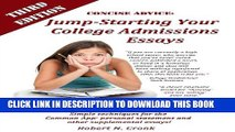 Collection Book Concise Advice: Jump-Starting Your College Admissions Essays (Third Edition)