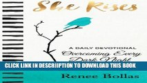[PDF] She Rises: A Daily Devotional - Overcoming Every Dark Night Full Colection