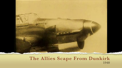 The Newsreel The Allies Scape From Dunkirk 1940