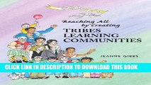 Collection Book Reaching All by Creating Tribes Learning Communities