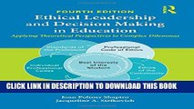 New Book Ethical Leadership and Decision Making in Education: Applying Theoretical Perspectives to