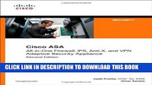 New Book Cisco ASA: All-in-One Firewall, IPS, Anti-X, and VPN Adaptive Security Appliance (2nd