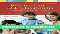 Collection Book Bilingual and ESL Classrooms: Teaching in Multicultural Contexts