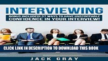 New Book Interviewing: Interview Questions - Job Interview ! Learn How to Job Interview and Master