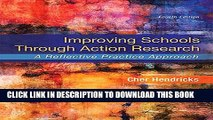 Collection Book Improving Schools Through Action Research: A Reflective Practice Approach (4th