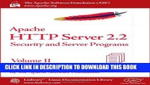 Collection Book Apache HTTP Server 2.2 Official Documentation - Volume II. Security and Server