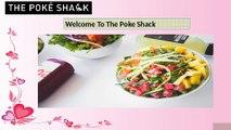 Welcome — The Poke Shack; Hawaiian Style Poké
