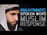 #MUHAMMAD - INNOCENCE OF MUSLIMS SPOKEN WORD - RESPONSE - HD