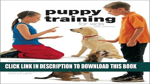 [PDF] Puppy Training for Kids Full Online