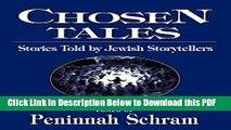 [Read] Chosen Tales: Stories Told by Jewish Storytellers Ebook Free