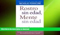 READ  Rostro sin edad, mente sin edad (Spanish Edition) FULL ONLINE
