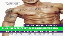 [PDF] Banking the Billionaire (Bad Boy Billionaires) (Volume 2) Popular Colection