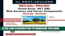 New Book MCAD/MCSD: Visual Basic .NET XML Web Services and Server Components Study Guide