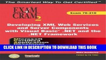 New Book MCAD Developing XML Web Services and Server Components with Visual Basic(R) .NET and the