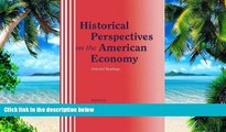 Big Deals  Historical Perspectives on the American Economy: Selected Readings  Free Full Read Best