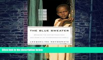 Big Deals  The Blue Sweater: Bridging the Gap between Rich and Poor in an Interconnected World 1st