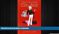 READ  The Pocket Stylist: Behind-the-Scenes Expertise from a Fashion Pro on Creating Your Own