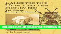 [PDF] Langstroth s Hive and the Honey-Bee: The Classic Beekeeper s Manual Popular Colection
