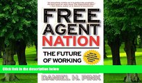 Big Deals  Free Agent Nation: The Future of Working for Yourself  Best Seller Books Most Wanted