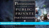Big Deals  Privatization and Public-Private Partnerships  Best Seller Books Most Wanted