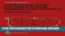 Collection Book Introduction to Nonlinear Thermomechanics: Theory and Finite-Element Solutions