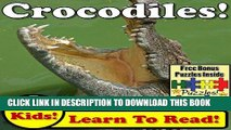 [PDF] Crocodiles! Learn About Crocodiles While Learning To Read - Crocodile Photos And Croc Facts