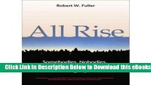 [Reads] All Rise: Somebodies, Nobodies and the Politics of Dignity Online Ebook
