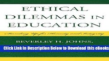 [Reads] Ethical Dilemmas in Education: Standing Up for Honesty and Integrity Online Books