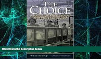 Big Deals  The Choice: A Fable of Free Trade and Protection (3rd Edition)  Free Full Read Best