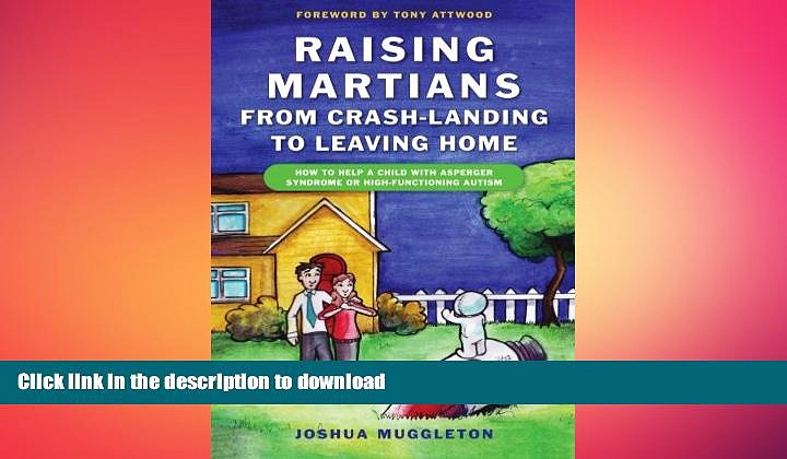 READ  Raising Martians – From Crash-Landing to Leaving Home: How to Help a Child with Asperger