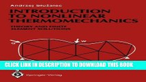 New Book Introduction to Nonlinear Thermomechanics: Theory and Finite-Element Solutions