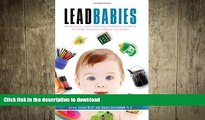 READ  Lead Babies: Breaking the Cycle of Learning Disabilities, Declining IQ, ADHD, Behavior