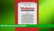 FAVORITE BOOK  Diabetes Sourcebook: Basic Consumer Health Information About Type 1 Diabetes