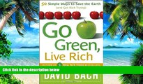 Big Deals  Go Green, Live Rich: 50 Simple Ways to Save the Earth and Get Rich Trying  Best Seller