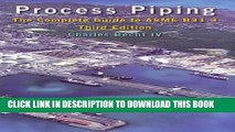 Collection Book Process Piping: The Complete Guide to ASME B31.3, Third Edition