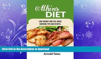 FAVORITE BOOK  Atkins Diet: Lose Weight and Feel Great, Contains Tips and Recipes: Diets,